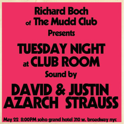 "Tuesday Night with Richard Boch ""Sound of Mudd"" in Club Room"