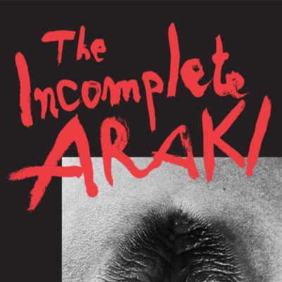 The Incomplete Araki: Sex, Life, and Death in the Works of Nobuyoshi Arakiis at the Museum of Sex