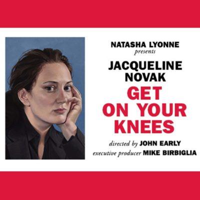 Jacqueline Novak: Get on Your Knees at Cherry Lane Theatre
