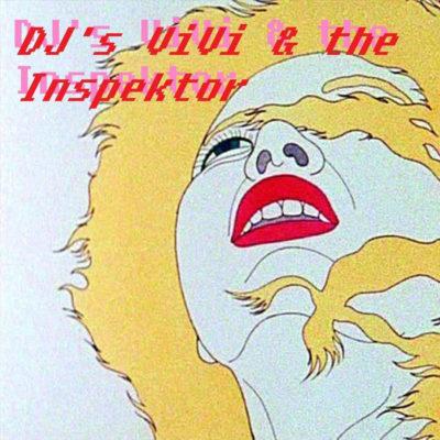 DJ Vivi & the Inspektor